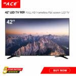 """ACE 42"""" LED TV 909 FULL HD  Frameless Flat screen LED TV"""